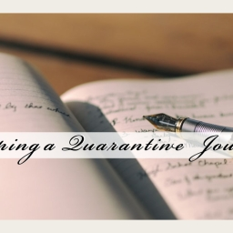 Keeping a Quarantine Journal