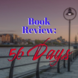 Book Review: 56 Days