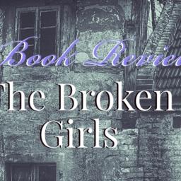 Book Review: The Broken Girls