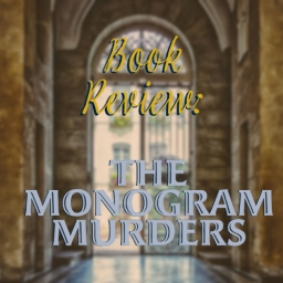 Book Review: The Monogram Murders